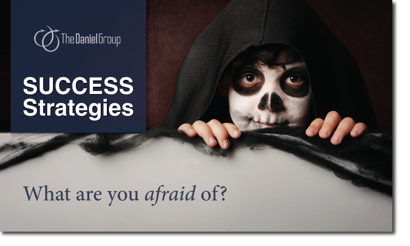 Customer Experience Success Strategies: What are you afraid of?