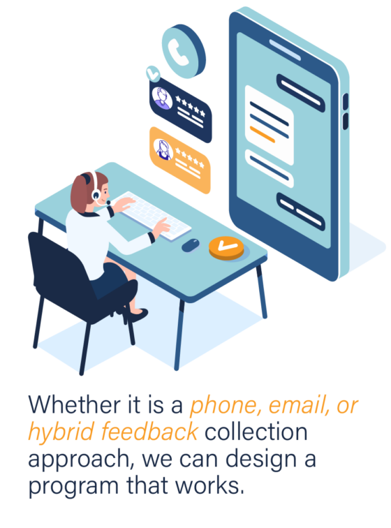Transportation and Logistics Customer Feedback: Whether it is a phone, email, or hybrid feedback collection approach, we can design a program that works.