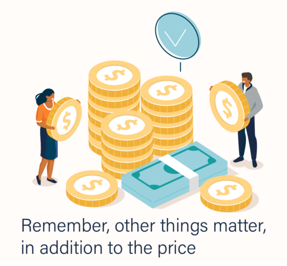Remember, other things matter, in addition to price