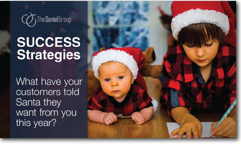 Customer Experience Success Strategies: What have your customers told Santa they want from you this year?