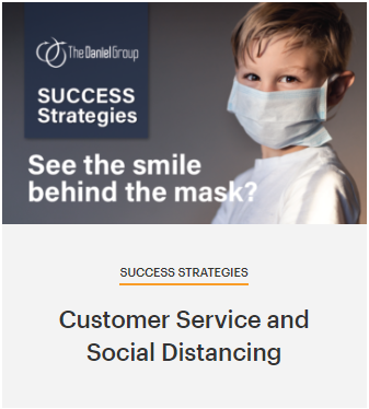 The Daniel Group Customer Service and Social Distancing