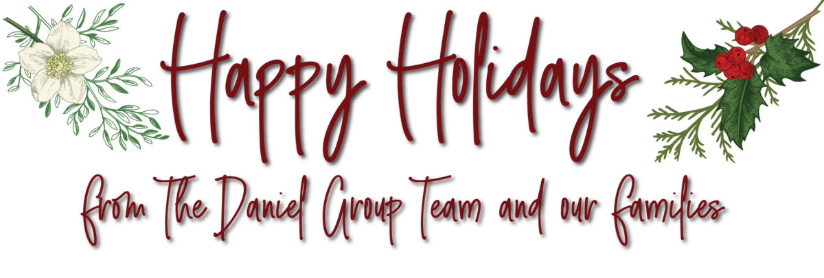 Happy Holidays from The Daniel Group