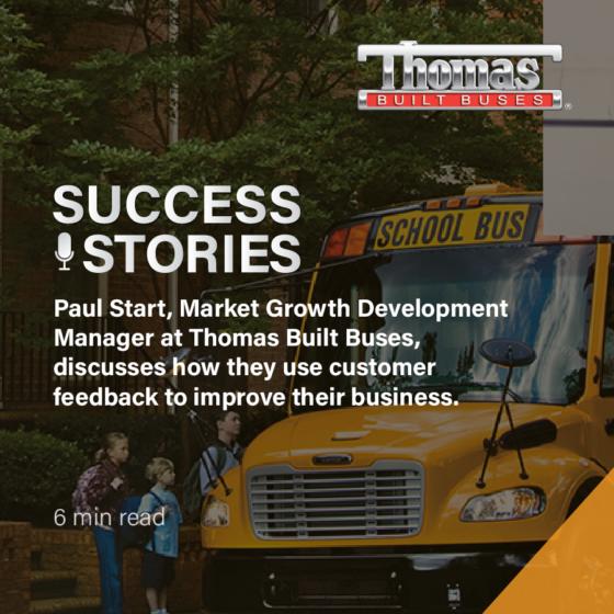 Customer Feedback Success Stories: Thomas Built Buses